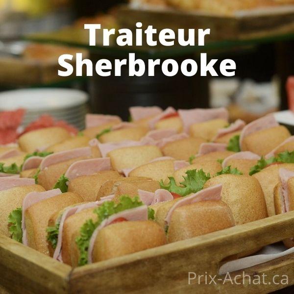 Trouver le meilleur traiteur à Sherbrooke