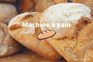 Acheter la meilleure machine à pain